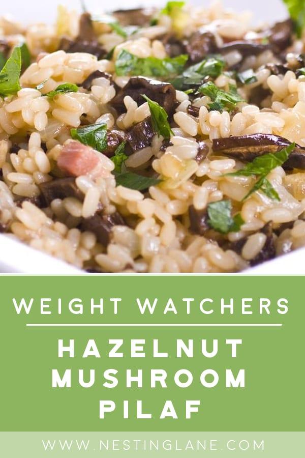 Weight Watchers Mushroom Rice Pilaf Recipe with Hazelnut