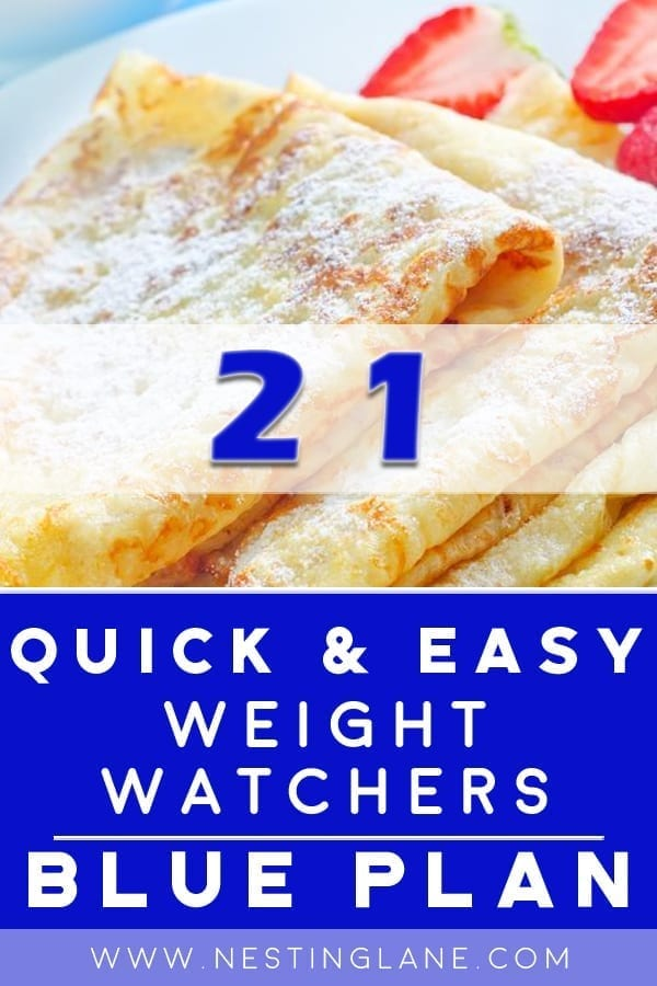 Quick and Easy WW Blue Plan Recipes