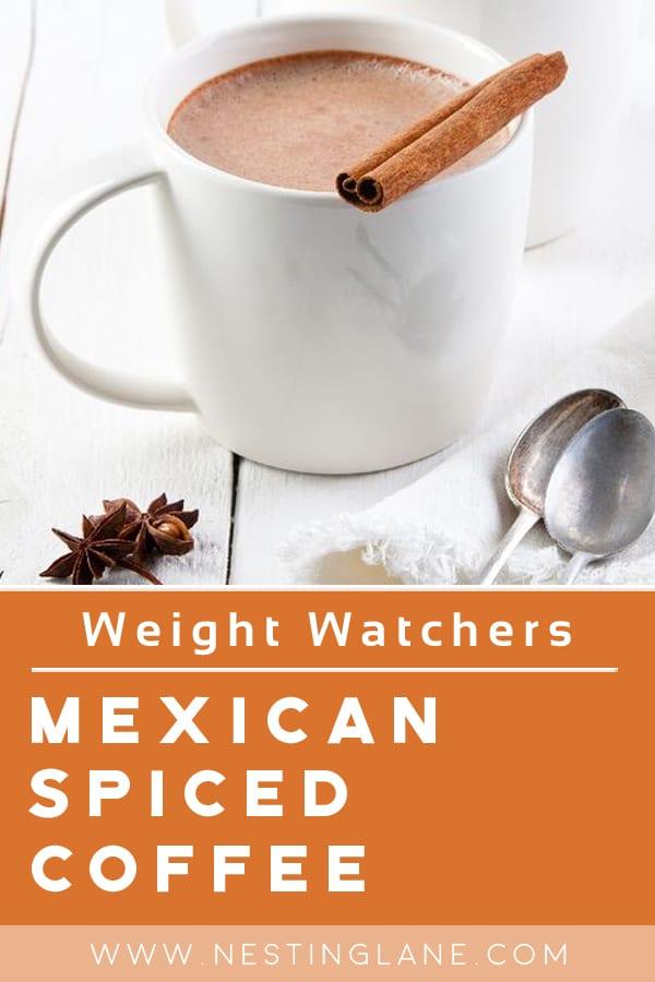 Mexican Spiced Coffee Cafe de Olla