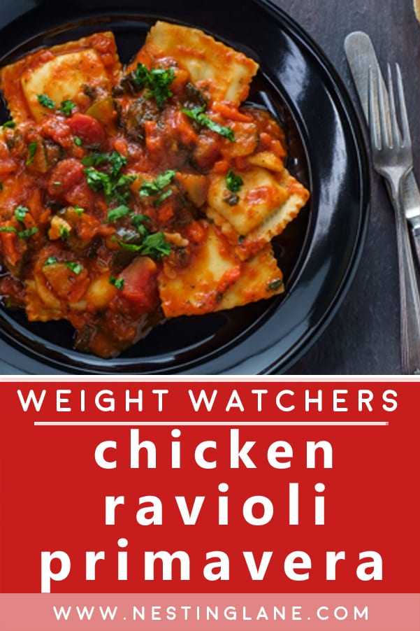 Weight Watchers Chicken Ravioli Primavera