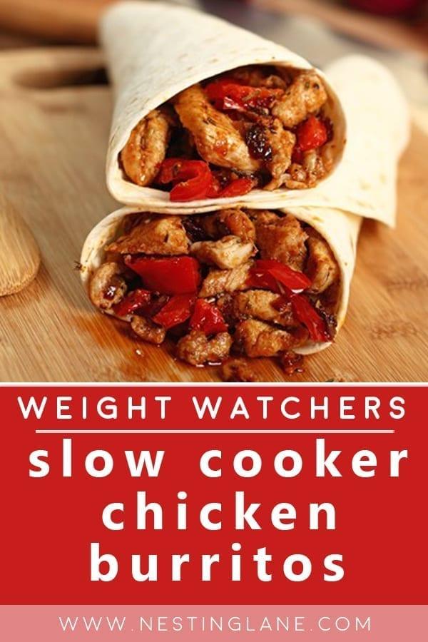 Slow Cooker Weight Watchers Chicken Burritos