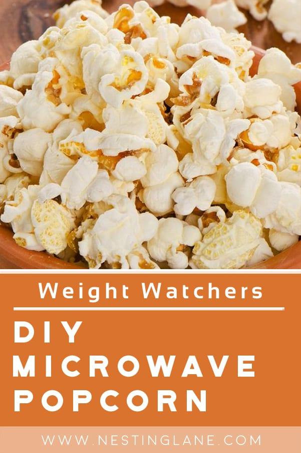 Weight Watchers Microwave Popcorn