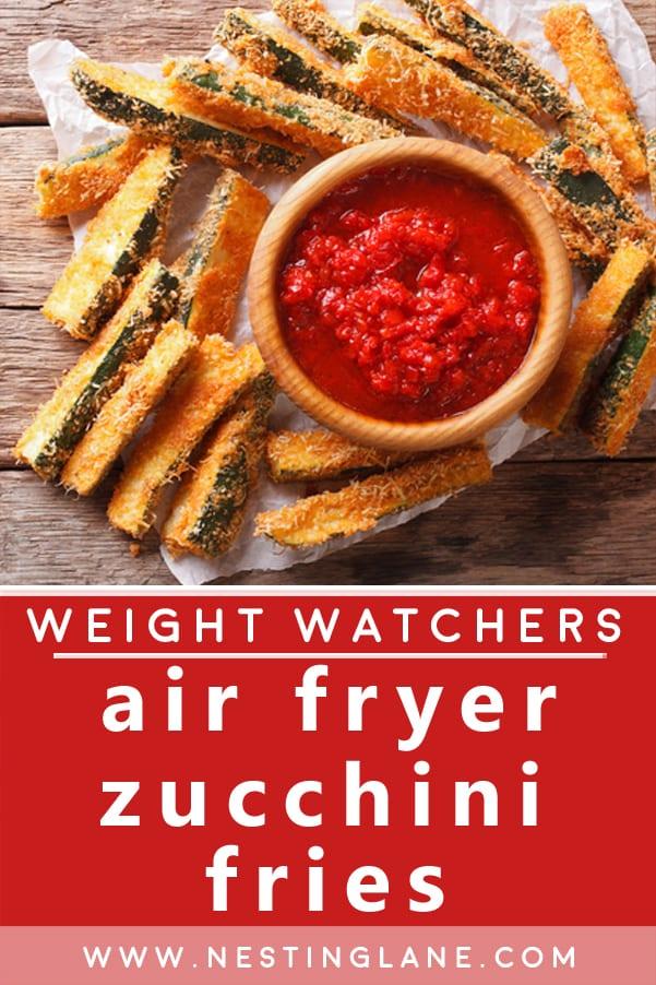 Weight Watchers Air Fryer Zucchini Fries