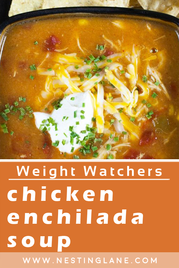 Graphic for Pinterest of Weight Watchers Chicken Enchilada Soup Recipe