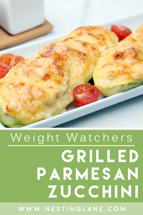 Graphic for Pinterest of Weight Watchers Grilled Parmesan Zucchini Recipe